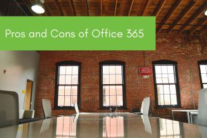 Pros & Cons Office 365